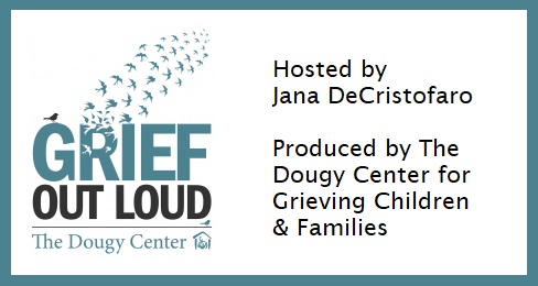 Grief Out Loud - with Jana DeCristofaro