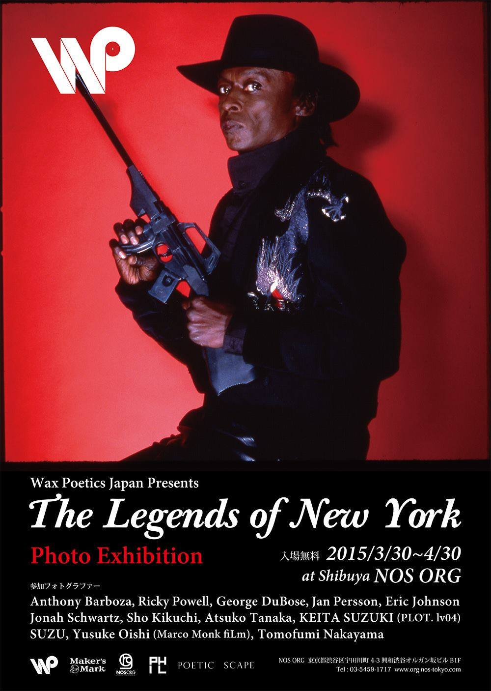 The Legends of New York  Group Exhibition  by Wax Poetics Japan  @ Nos Shibuya  3/30-5/13/2015  Poster Image