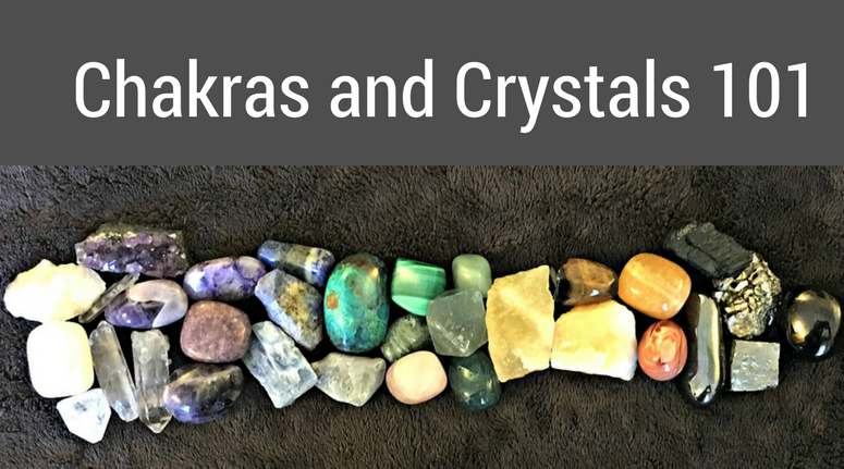 Chakras and Crystals 101.png