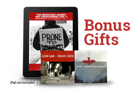 Get these Freebies when you get Prone to Love by Jason Clark