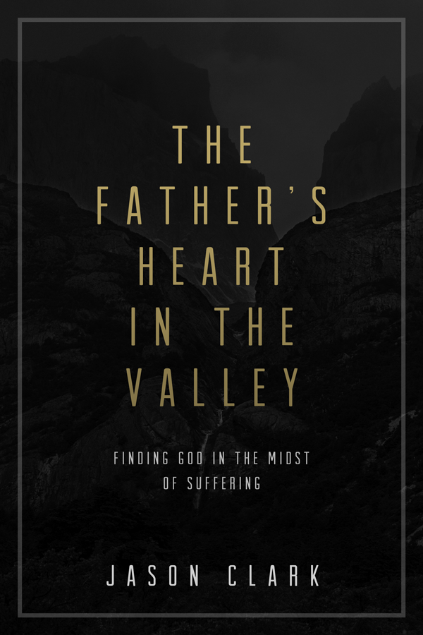 TheFathersHeartInTheValley.png