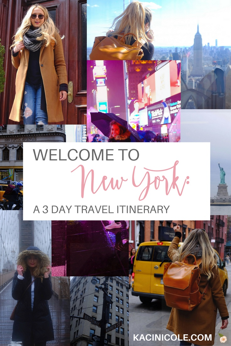 Kaci Nicole - NYC 3 Day Travel Itinerary
