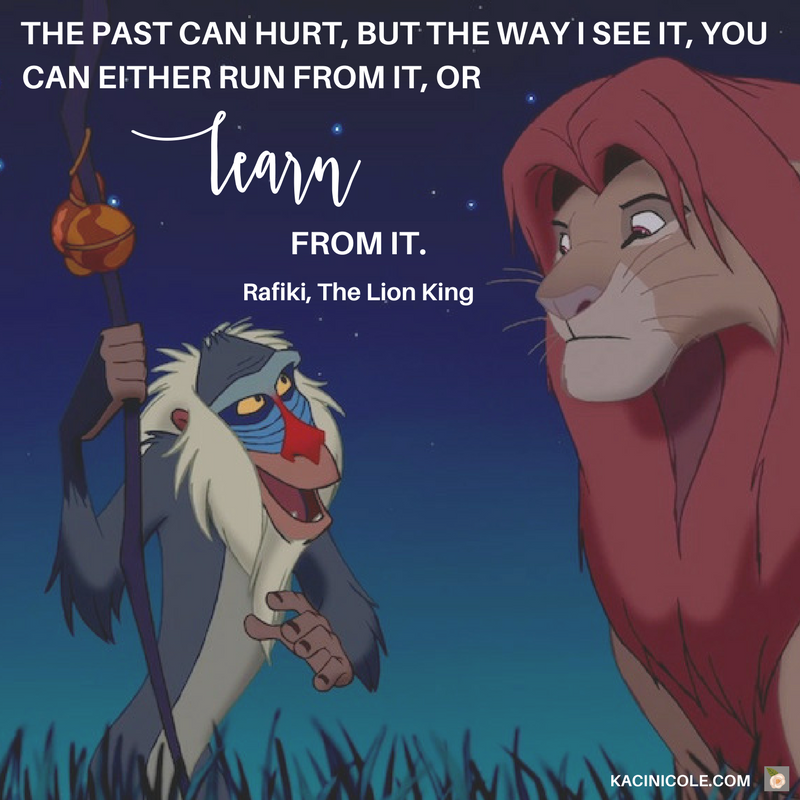 Kaci Nicole - 11 Inspiring Disney Quotes - The Lion King