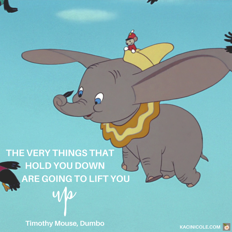 Dumbo Quotes Interesting 11 Inspiring Disney Quotes With Messages That Matter  Kaci Nicole