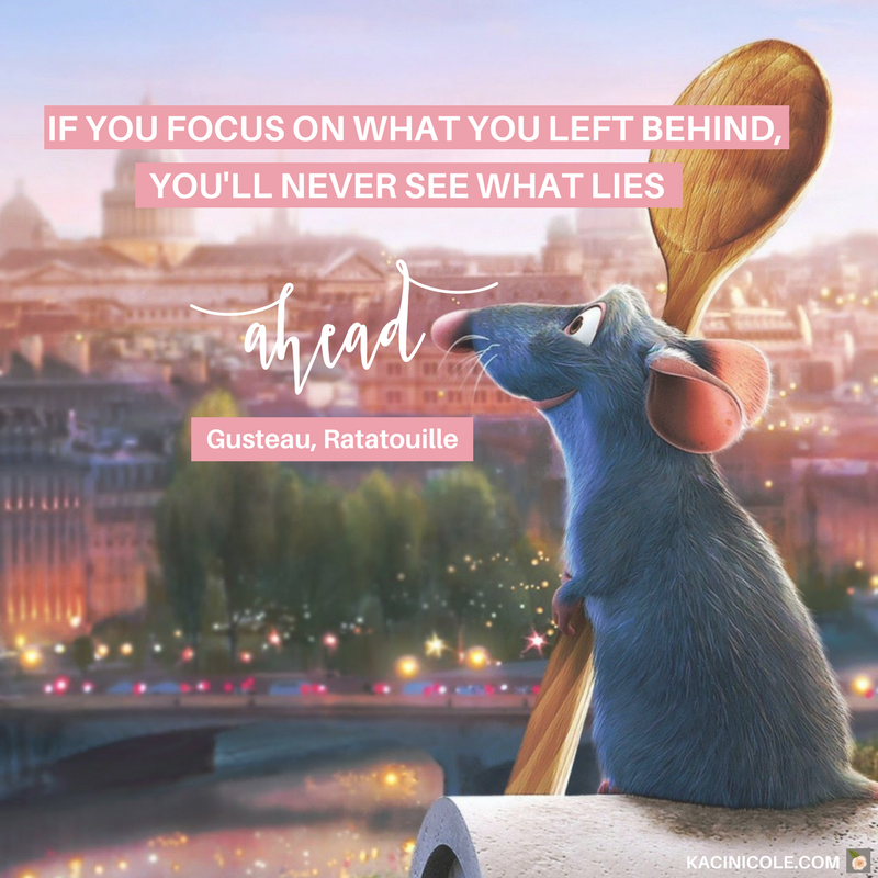 Kaci Nicole - 11 Inspiring Disney Quotes - Ratatouille