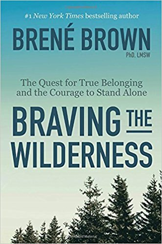 Braving the Wilderness by Brene Brown | Best Books I've Read | Kaci Nicole