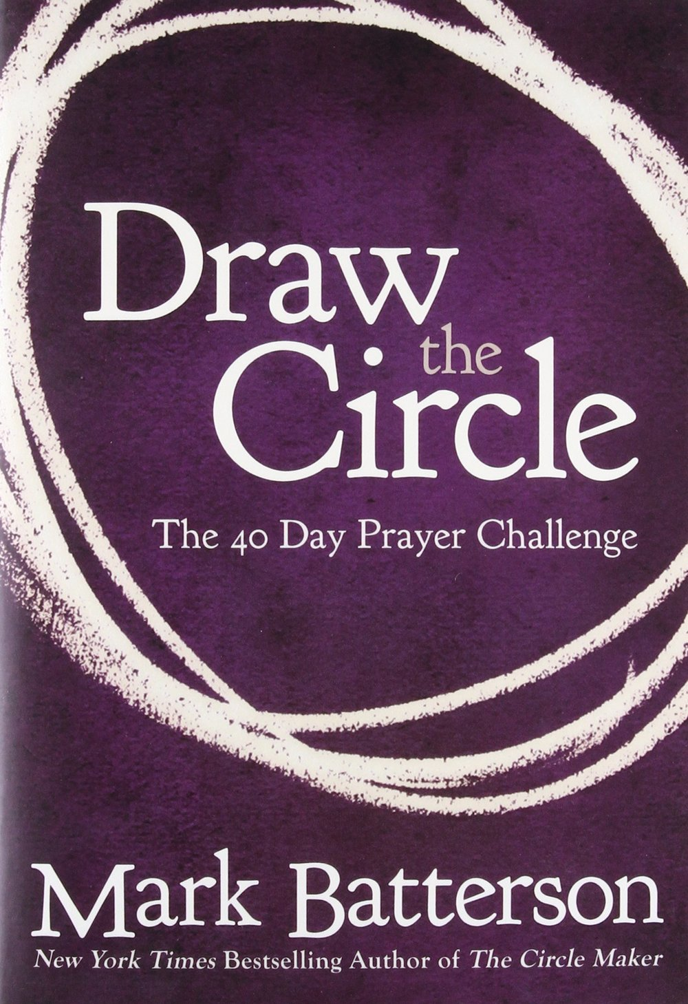 Draw the Circle by Mark Batterson | Best Books I've Read | Kaci Nicole