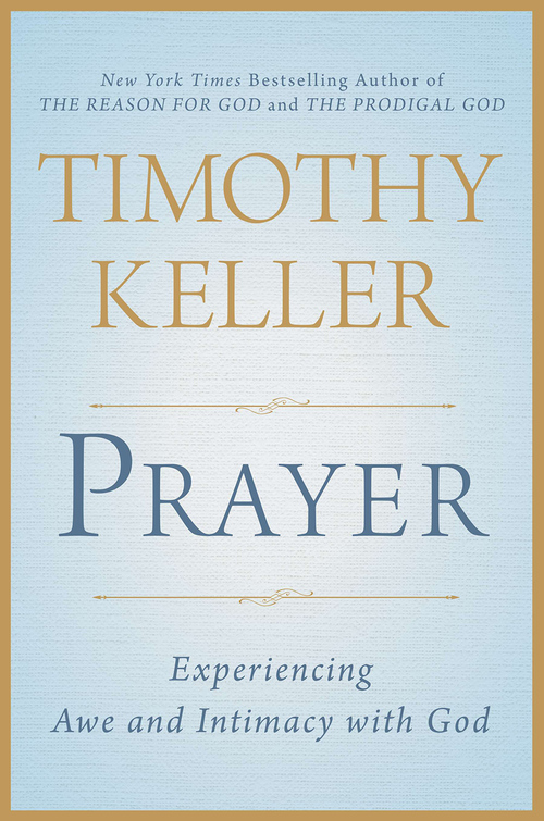 Prayer by Tim Keller | Best Books I've Read | Kaci Nicole