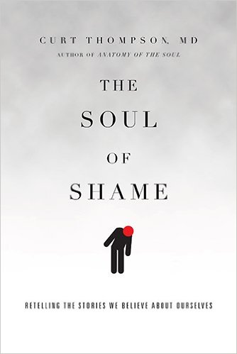 The Soul of Shame by Curt Thompson | Best Books I've Read | Kaci Nicole