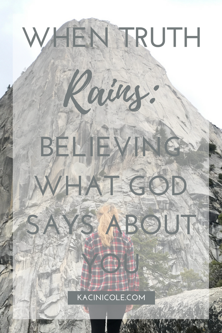When Truth Rains (Believing What God Says About You) | Kaci Nicole.png