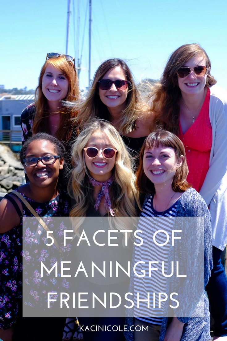 5 Facets of Meaningful Friendships | Kaci Nicole.png