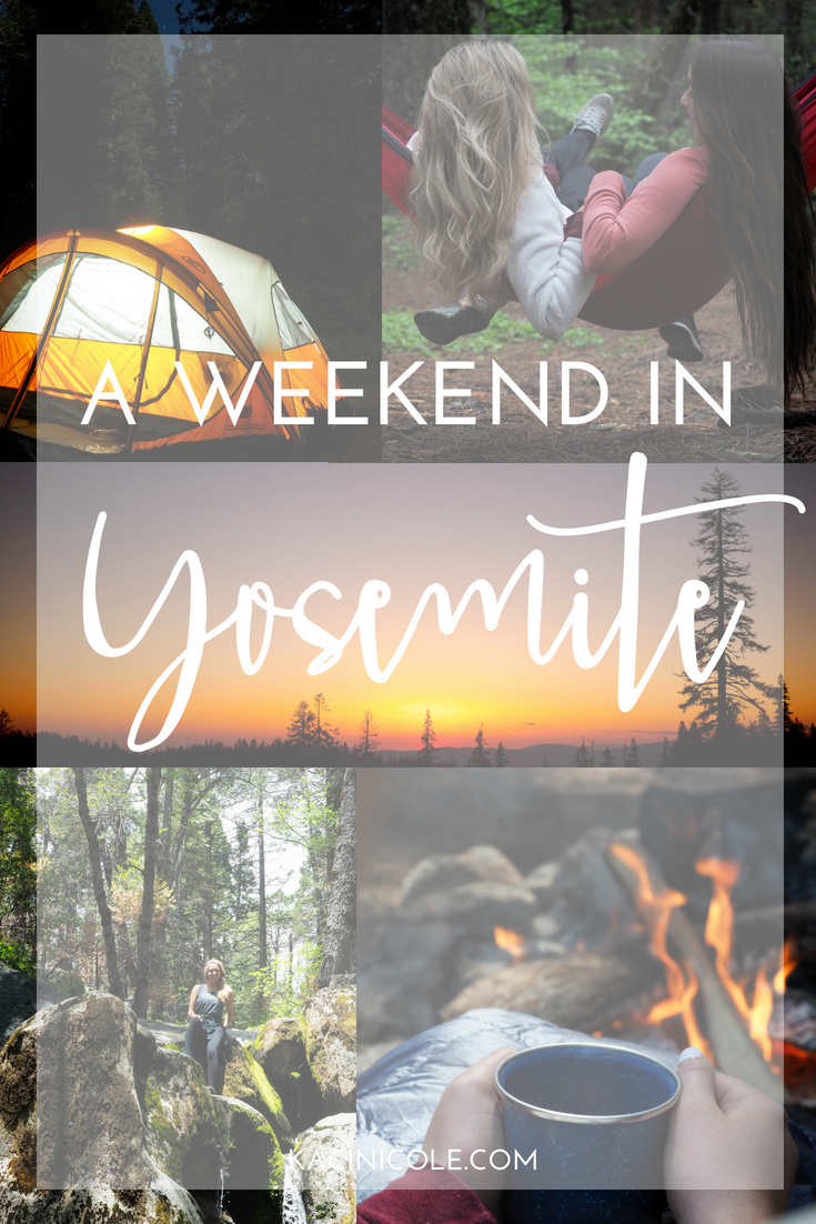A Weekend In Yosemite | Kaci Nicole.png