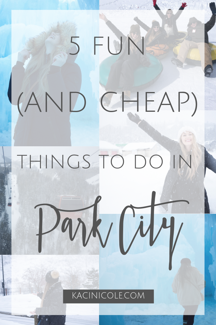 5 Fun (And Cheap) Things To Do In Park City | Kaci Nicole.png