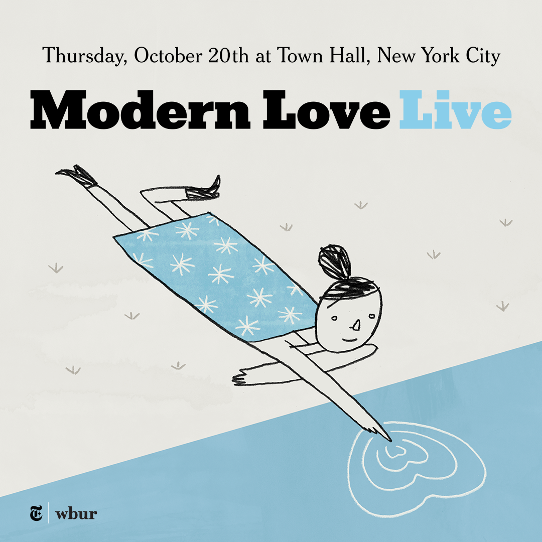 the new york times and wbur present modern love live the town hall the new york times and wbur present modern love live