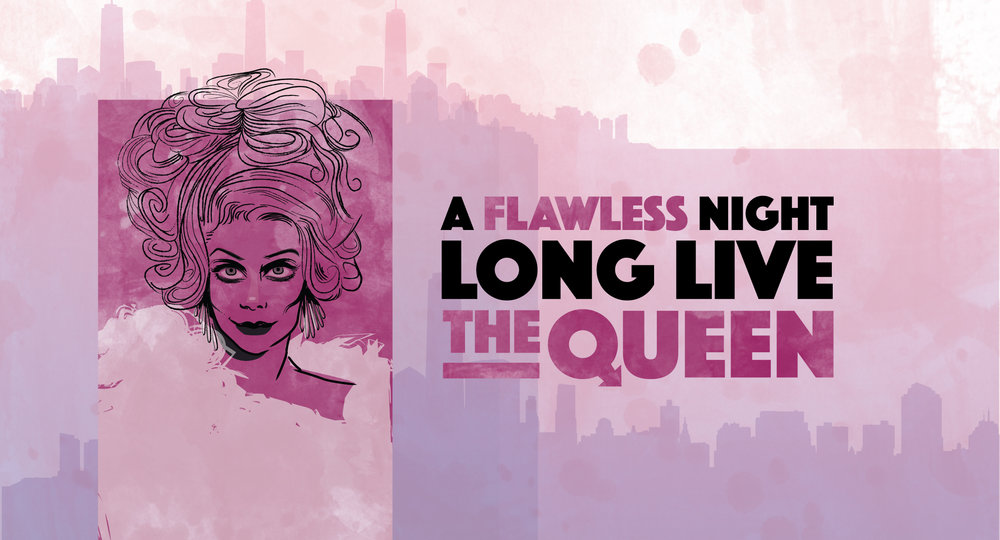 A Flawless Night: Long Live the Queen — The Town Hall