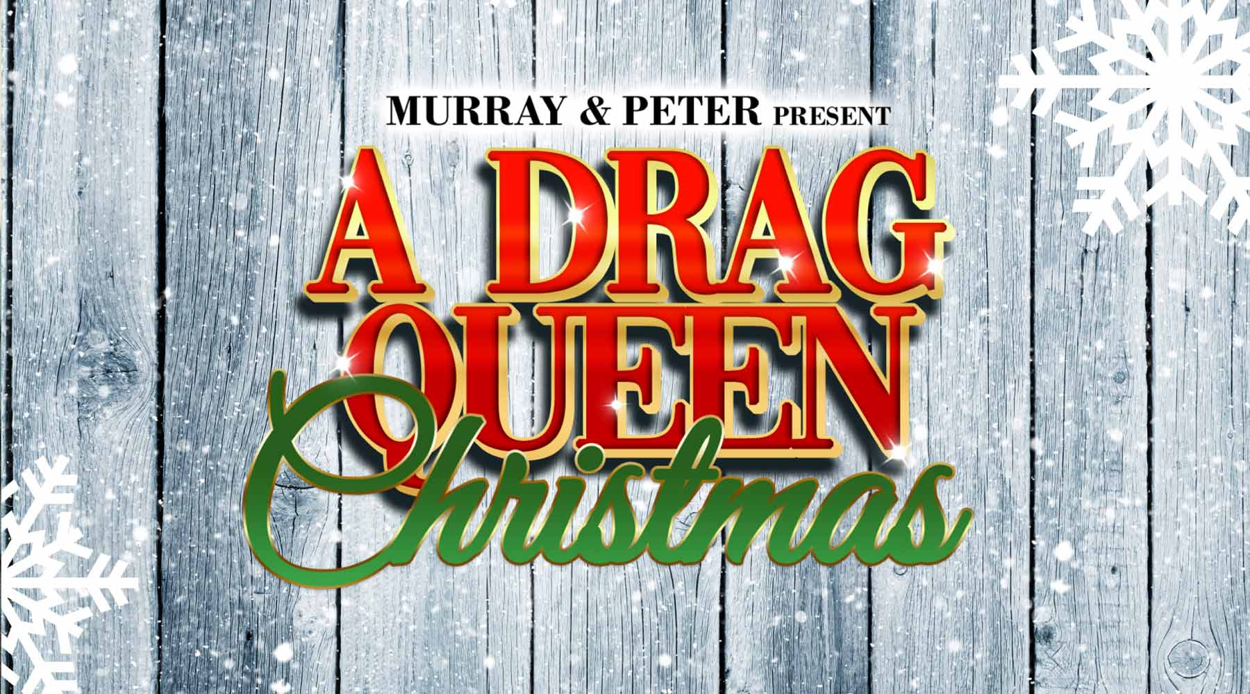 A Drag Queen Christmas.A Drag Queen Christmas The Town Hall
