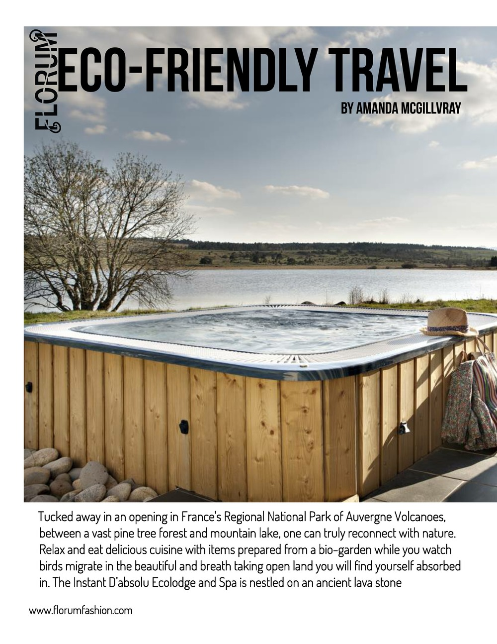 Instant D'Absolu Ecolodge and Spa is located in France's Regional Park of Auvergne Volcanoes
