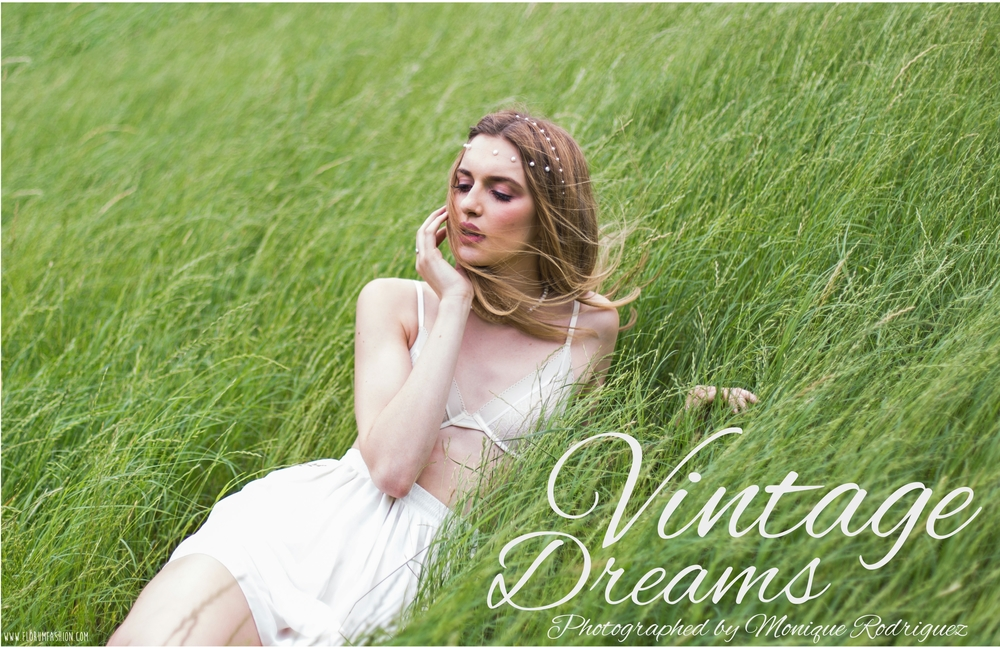 Vintage Dreams - Florum Fashion Magazine - Slow Fashion Movement - Monique Rodriguez - Grace Paulter - Urban Model Milano - Callidus Agency Dallas - Janelle Baughn - Tara Bernal Cipres
