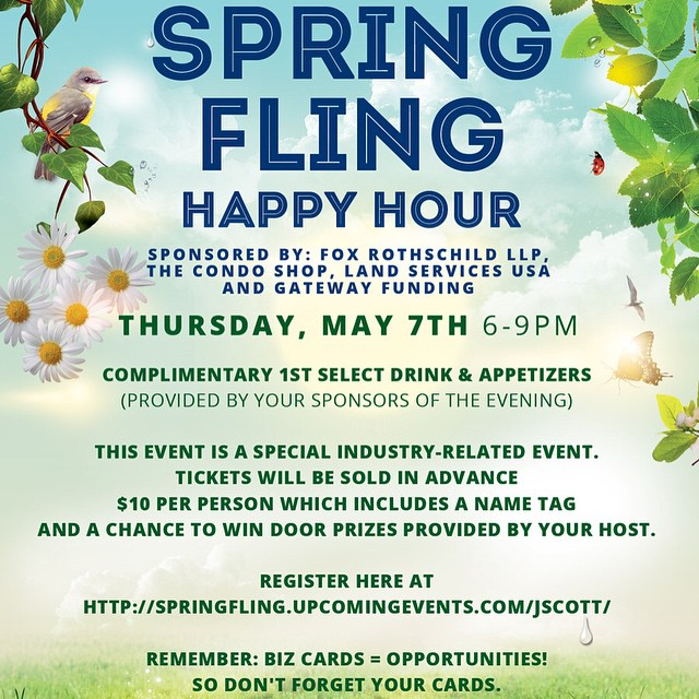 Opportunities are everywhere, you just have to go get them...Register now for Spring Fling Happy Hour!