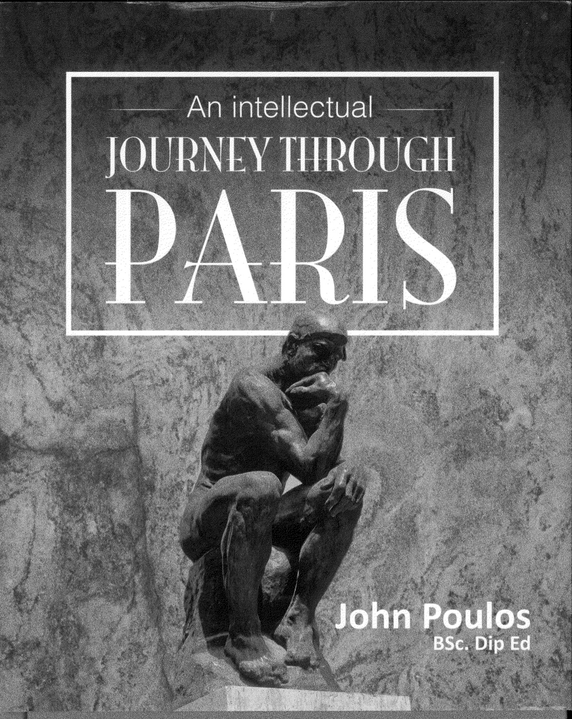 An Intellectual Journey Through Paris