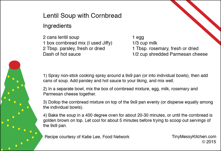 Lentil soup with baked cornbread tiny messy kitchen drag the recipe card below to your desktop so you can make the meal soon forumfinder Choice Image