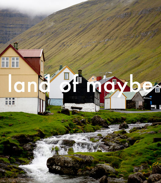 Land of Maybe | Katie Currid Photo