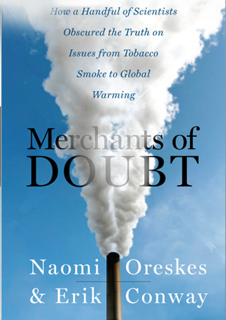 WCC's Sustainability Club will host a free screening of the film Merchants of Doubt at 4 p.m. Wednesday, February 8 at Whatcom Community College (237 West Kellogg Road).