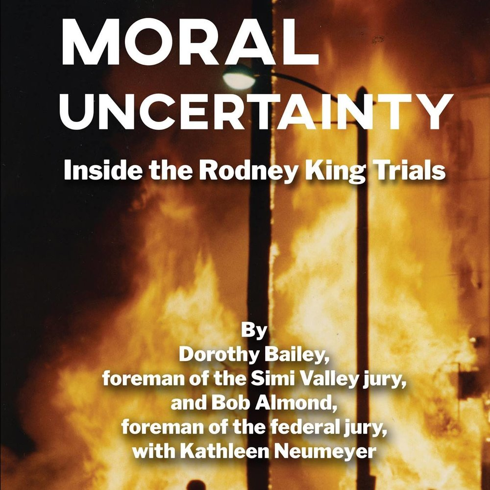 "Sudden Valley resident and Whatcom County Democrats member Bob Almond recounts his experience as foreman of the federal jury in the Rodney King trials in the book ""Moral Uncertainty: Inside The Rodney King Trails."""