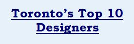 CHIC DECOR selected in Toronto's Top Ten Designers by Justin George Click here for the complete article.