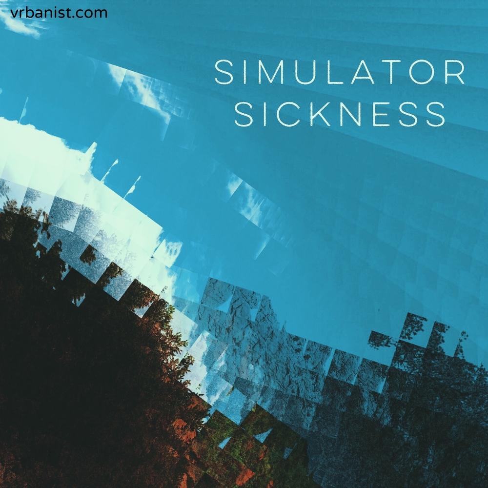 Simulator Sickness