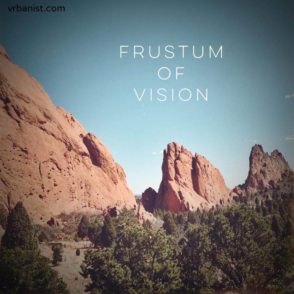 Frustum of Vision