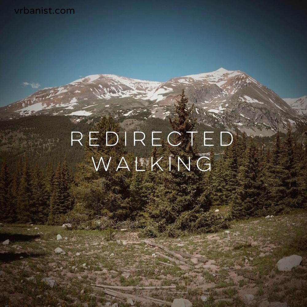 Redirected Walking