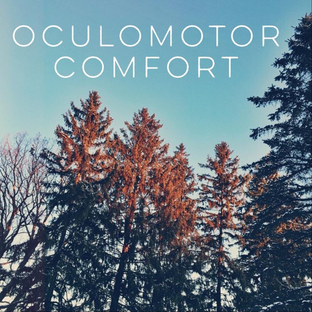 Oculormotor Comfort