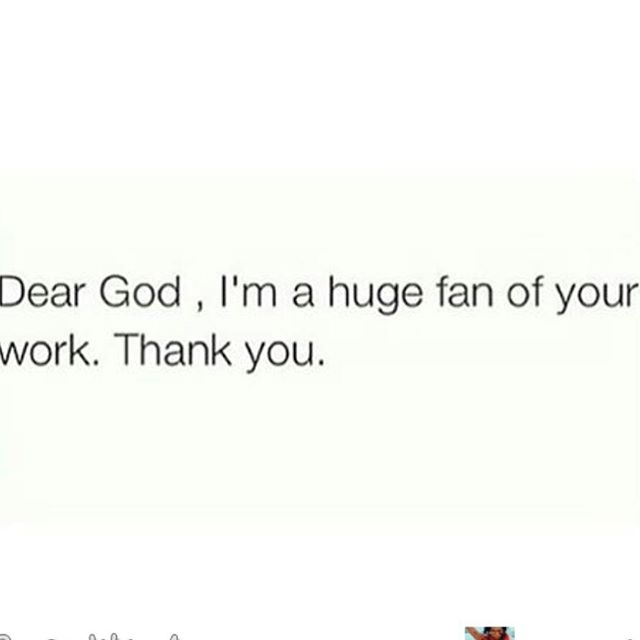 Dear God, I am a huge fan of your work. Thank you. 🙏 #deargod #godisgood #goodenergy #god #thankgod #thankyou #thanks #thanksgiving #gratitudemonth #grateful #gratitude #thankful