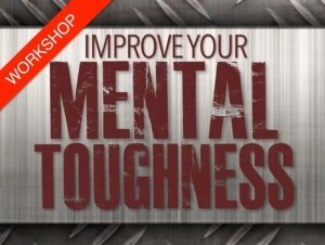 Improve your mental toughness - a half day workshop by inspirational speaker Kevin Biggar