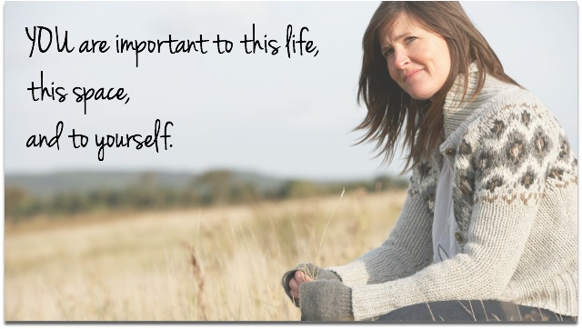 you are important to this life