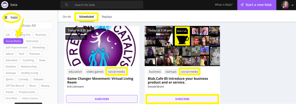 blab: Note the tags that blab schedulers add to their sessions so people can search by topic and the subscribe button that makes it easy for those interested to receive a reminder and join in when you go live!