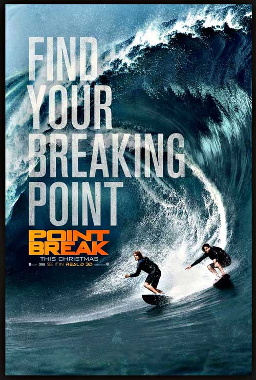 ^ POINT BREAK MOVIE POSTER