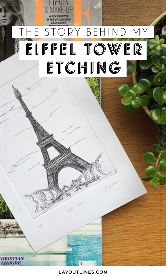 THE STORY BEHIND MY EIFFEL TOWER ETCHING