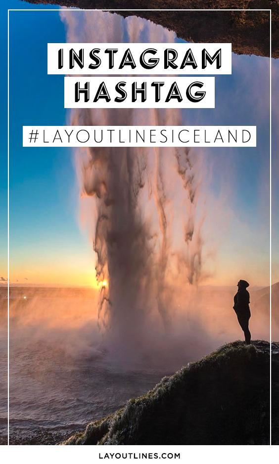 MY INSTAGRAM HASHTAG #LAYOUTLINESICELAND