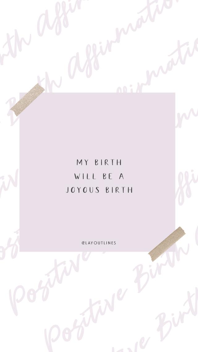 My birth will be a joyous birth.jpg