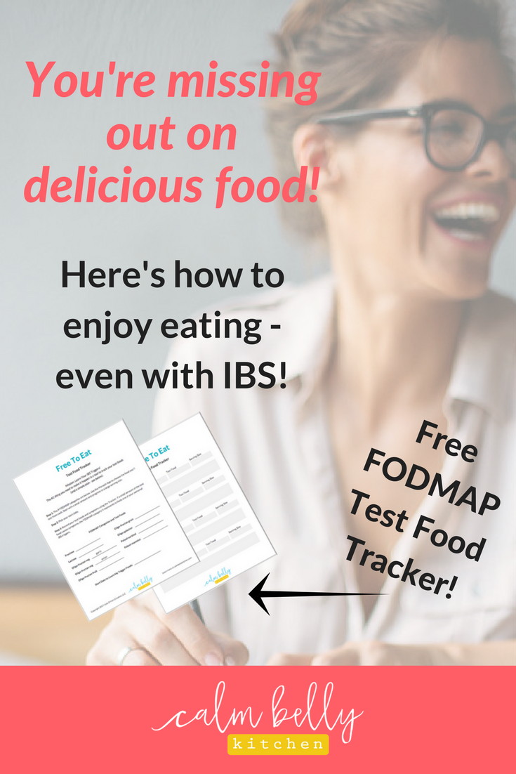 With the FREE Test Food Tracker, you'll have the #1 tool you need to test FODMAPs and learn your unique IBS triggers. Imagine going to a restaurant and NOT experiencing that sinking feeling of anxiety as you read the menu. Click through and sign up to get the Free Tracker instantly! www.calmbellykitchen.com