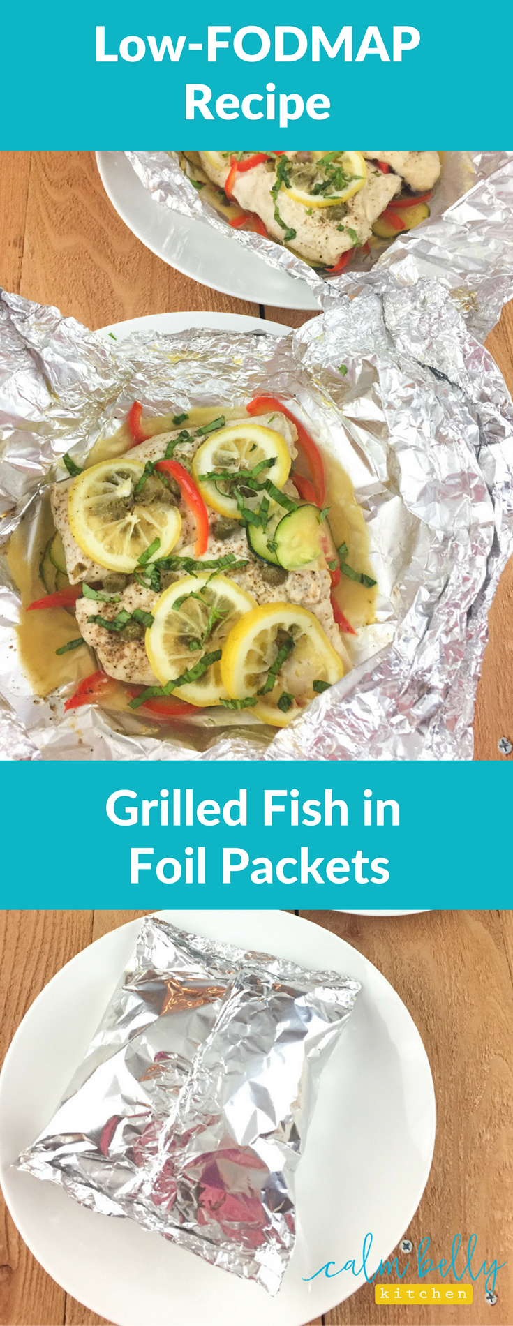 This simple foil packet method is the easiest way to cook delicate fish and veggies on the grill. This low FODMAP recipe is healthy, fast and a great choice when you're eating for IBS.