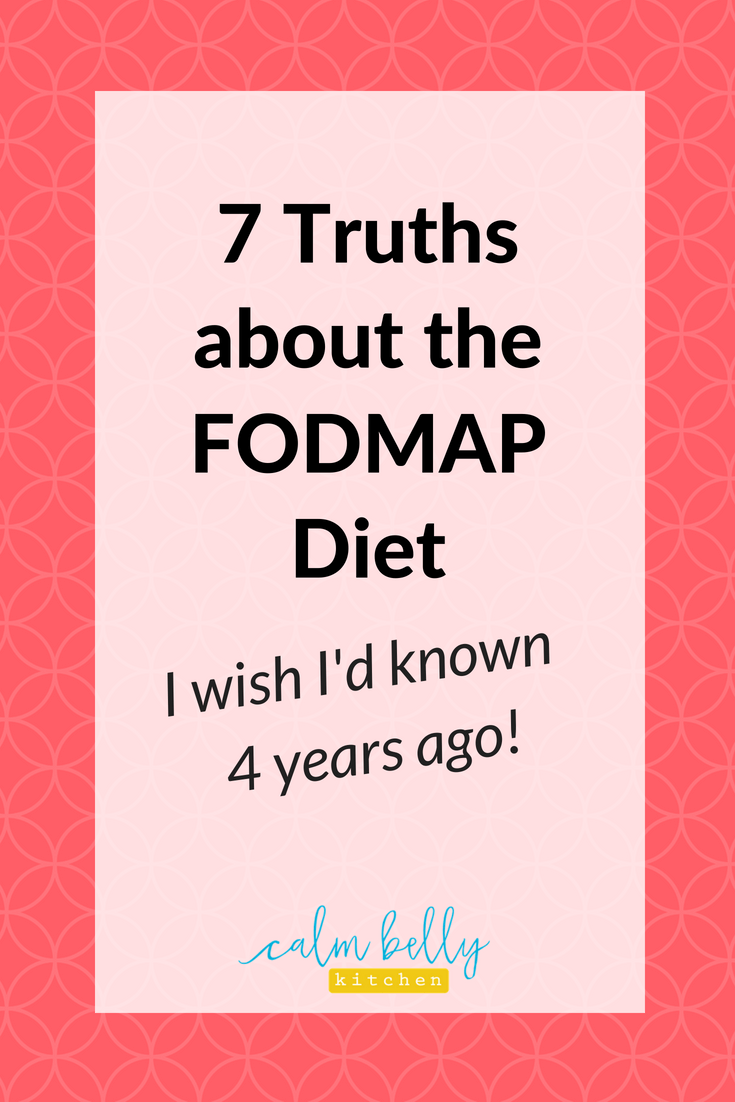 Read the 7 things I wish I'd known when I first started the FODMAP Diet because I don't want you to be the hot mess that I was when I was figuring it out on my own! #fodmap #ibs #calmbellykitchen