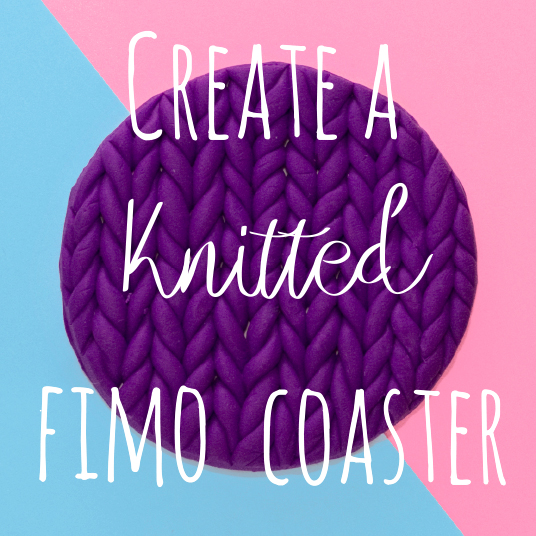 Learn how to craft a fimo clay coaster that has a fun knitted effect. I love anything knitted, especially now the weather is getting colder! However knitted coasters can often get ruined by the drinks you stand on them. This craft is the perfect solution!