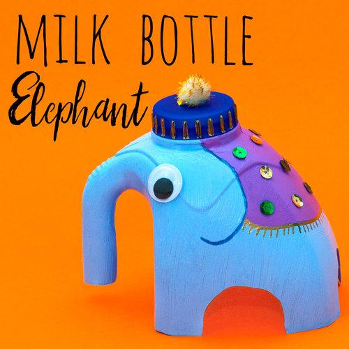 Milk Bottle Elephant Craft Doodle And Stitch