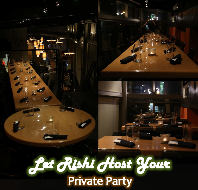 For groups of 20 people or less, Rishi's entire second floor is available for private dining events and parties. It's the perfect location for business dinners, social gatherings, rehearsal dinners, baby showers, birthday parties, holiday parties, and many other events.  For groups larger than 20, the entire Rishi Restaurant can accommadate up to 60 people for a full buy-out.  Give us a call at 614-914-5124, email, or submit the form below to discuss your event.