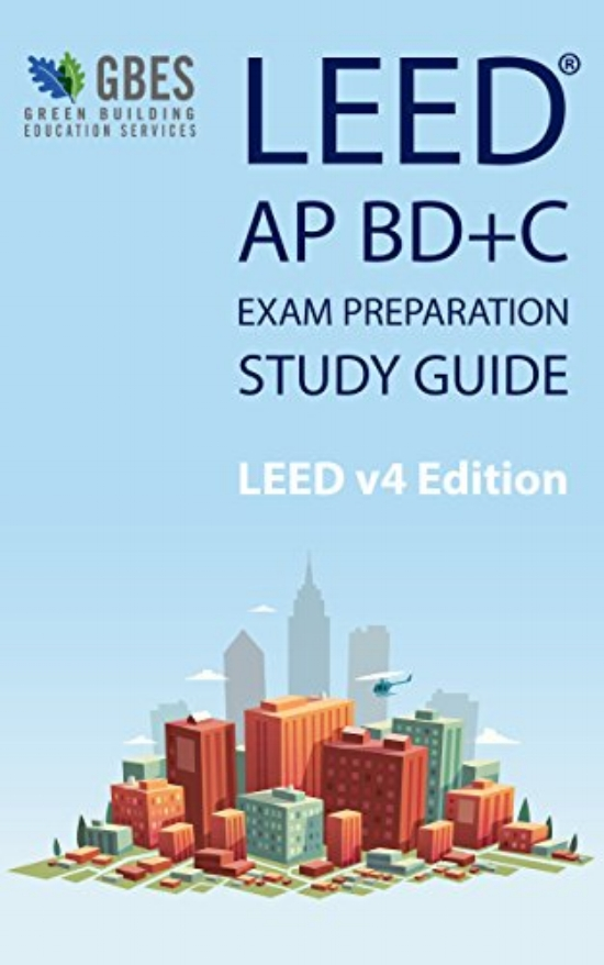 The Best LEED Exam Prep Materials - The Architect\'s Guide