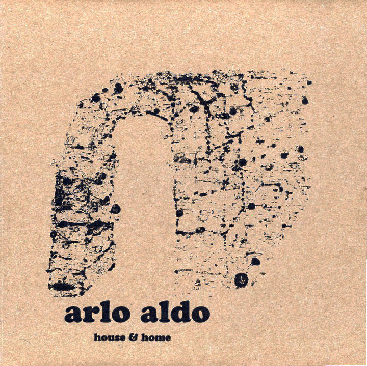 Arlo Aldo - House & Home