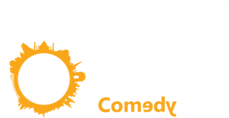The Times Group Presents <br> Desi Comedy Fest
